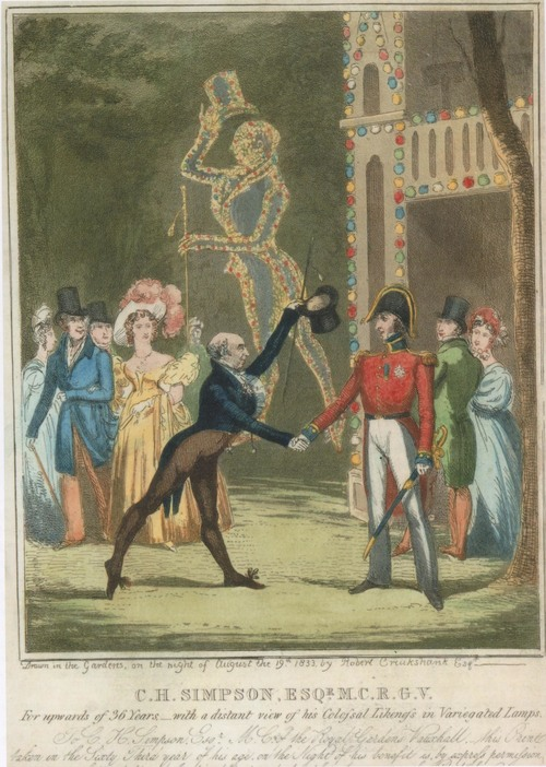 Robert Cruikshank, C.H. Simpson Esq.' M.C.R.G.V., engraving, 1833 (Lambeth Landmark 1301). The Master of Ceremonies is shown welcoming the Duke of Wellington, 19 August 1833, on the occasion of his benefit night. Cruikshank drew this scene in the gardens on the spot; the huge illuminated figure of Simpson was one of the special effects created for the event.