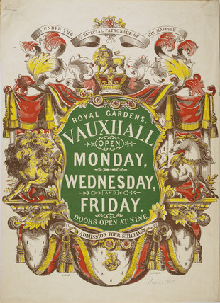 Poster, June 1835 (Museum of London, 2007.1/82). From 1822 onwards the proprietors squeezed every ounce of publicity out of the Royal designation of the gardens.